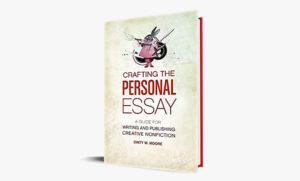 فصل سوم از کتاب مهارت در نوشتن جستار شخصی